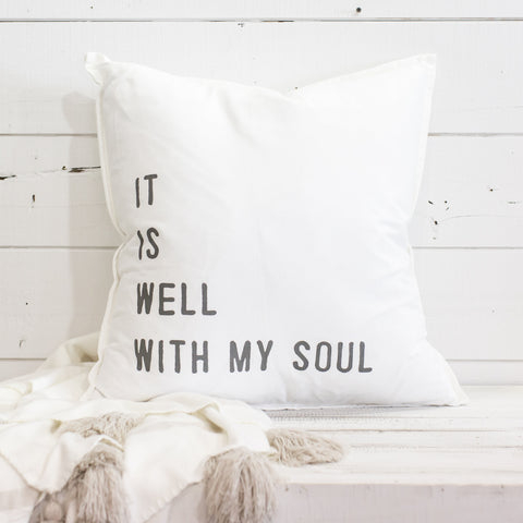 """it is well with my soul"" Large Pillow"