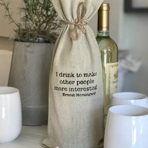 "set of 2 wine bags- ""I drink to make other people more interesting"""
