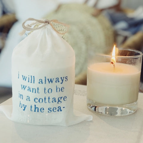 """I will always want to be in a cottage by the sea"" Candle"