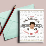 "Parks and Recreation Valentine's day card, ""You had me at meat tornado"""
