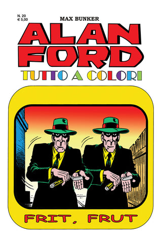 Alan Ford Tutto a colori n. 20- Frit, Frut