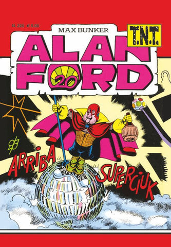 Alan Ford TNT n. 225 - Arriba Superciuk