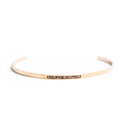 Absofuckinlutely Bracelet