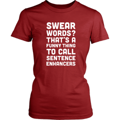 Swear Words ? That's A Funny Thing To Call Sentence Enhancers