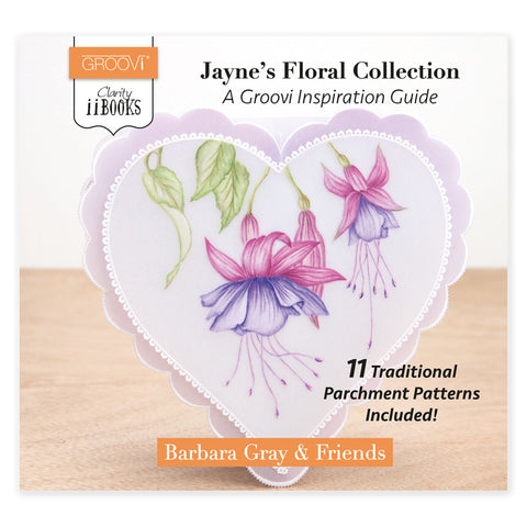 Clarity ii book: Jayne's Floral Collection <br/> A Groovi Inspirational Guide