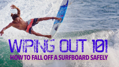 Wiping Out 101: How to Fall Off a Surfboard Safely
