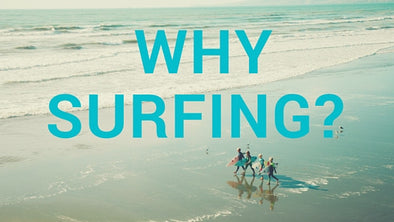 Why Surfing?