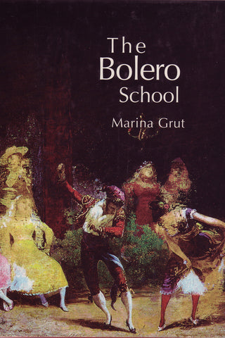 Image of Marina Grut, The Bolero School, Hardback