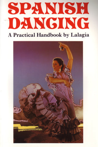 Image of Lalagia, Spanish Dancing: A Practical Handbook, Book