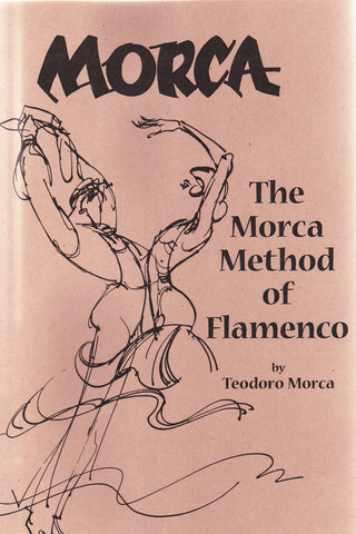 Image of Teo Morca, The Morca Method of Flamenco, Book