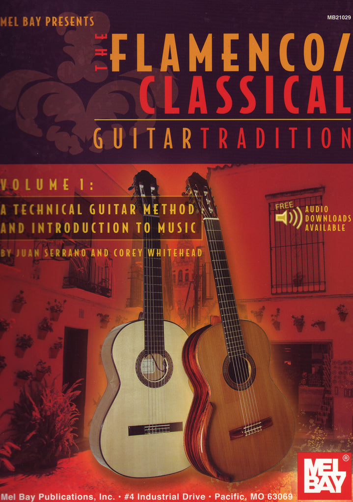 Image of Juan Serrano & Corey Whitehead, The Flamenco / Classical Guitar Tradition, Music Book