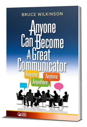 """Anyone Can Become a Great Communicator: Anyone, Anywhere, Anytime"" Course Workbook"