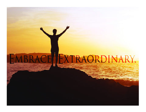 """Escape The Ordinary"" - Embrace Extraordinary Poster PDF Download Free"