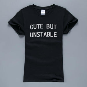 Cute But Unstable Tee