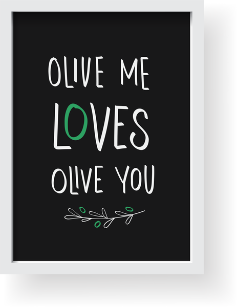 Olive Me Loves Olive You