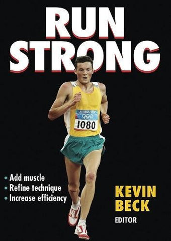 Run Strong [Paperback] (Kevin Beck)