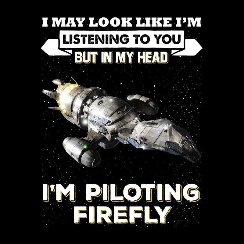 I May Look Like Firefly Serenity