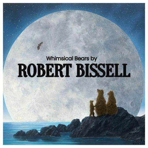 Robert BISSELL - Whimsical Bears, Bunnies, and Elephants