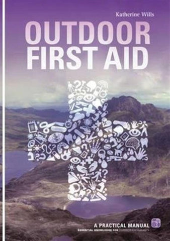 Outdoor First Aid by Katherine Wills