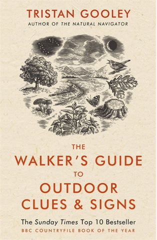 The Walker's Guide to Outdoor Signs and Clues by Tristan Gooley