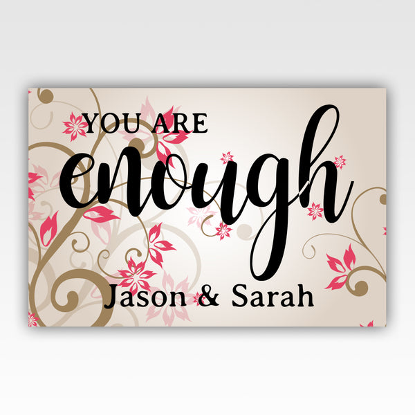 "Crazy Wedding Gifts: Personalized! ""You Are Enough"" Wedding Anniversary Gift"