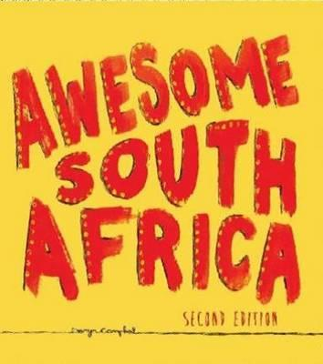 Awesome South Africa : The Best, Greatest, Craziest, Biggest and Funniest