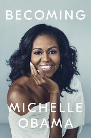 Becoming <br> by Michelle Obama