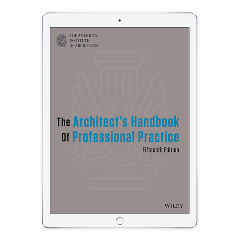 Architect's Handbook of Professional Practice, 15 Edition - E-Book - Digital - American Institute of Architects