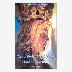 The Admirable Life of Mother Mariana Vol I