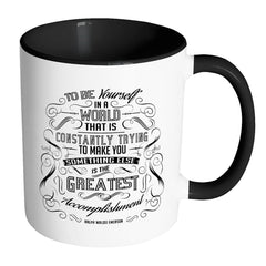 Ralph Waldo Emerson Quote Mug To Be Yourself White 11oz Accent Coffee Mugs