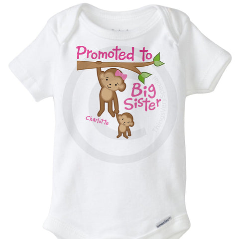 Promoted to Big Sister Monkey Onesie Bodysuit | 08222014e ThingsVerySpecial