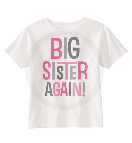 Big Sister Again Shirt in Pink and Grey