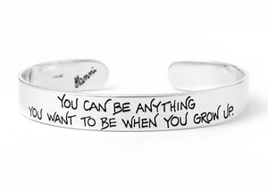 you can be anything inspirational silver cuff bracelet for daughter