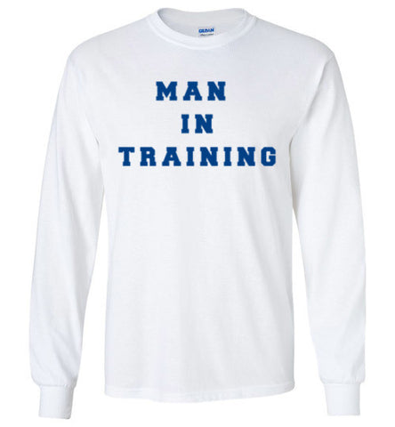 Al Bundy Quotes Apparel - Man In Training Long Sleeve