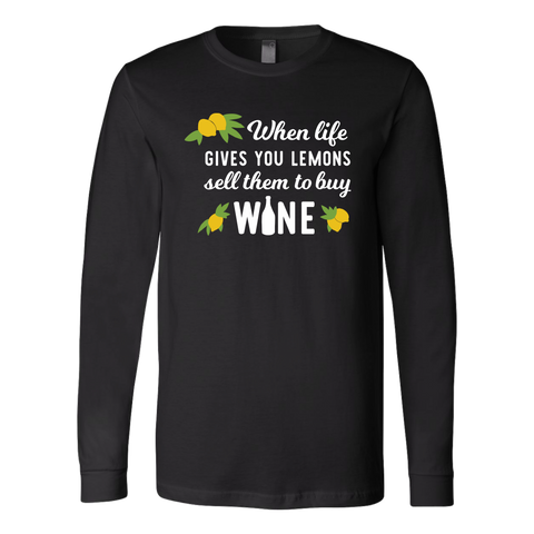 When Life Hands You Lemons - Long Sleeve - Lushy Wino