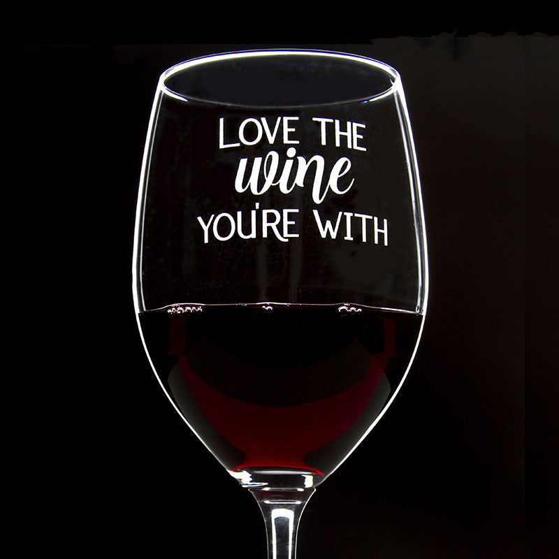 Love the Wine You're With - 16 Ounce Stem Wine Glass - Lushy Wino