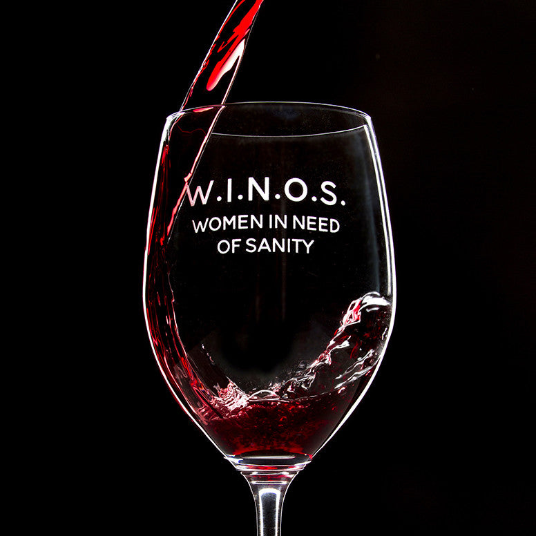 W.I.N.O.S. Women In Need Of Sanity - 16 Ounce Stem Wine Glass - Lushy Wino