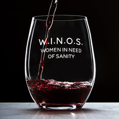 W.I.N.O.S. Women In Need Of Sanity - 16 Ounce Stemless Wine Glass - Lushy Wino