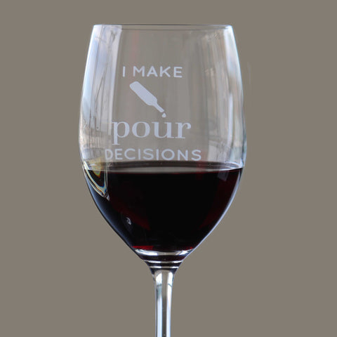 I Make Pour Decisions - 16 Ounce Stem Wine Glass - Lushy Wino