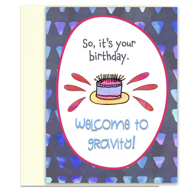 Welcome to Birthday Gravity - a Funny Birthday Card
