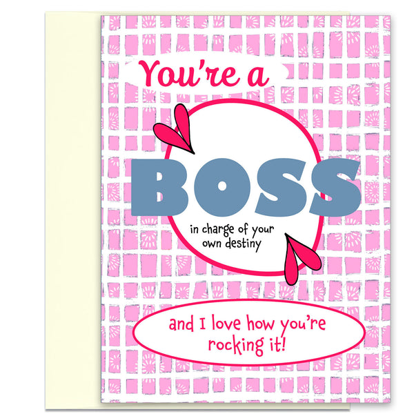 You're a Boss - Encouragement and Congratulations Card