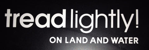 "Tread Lightly! White Die Cut Window Decal (3""x10"")"