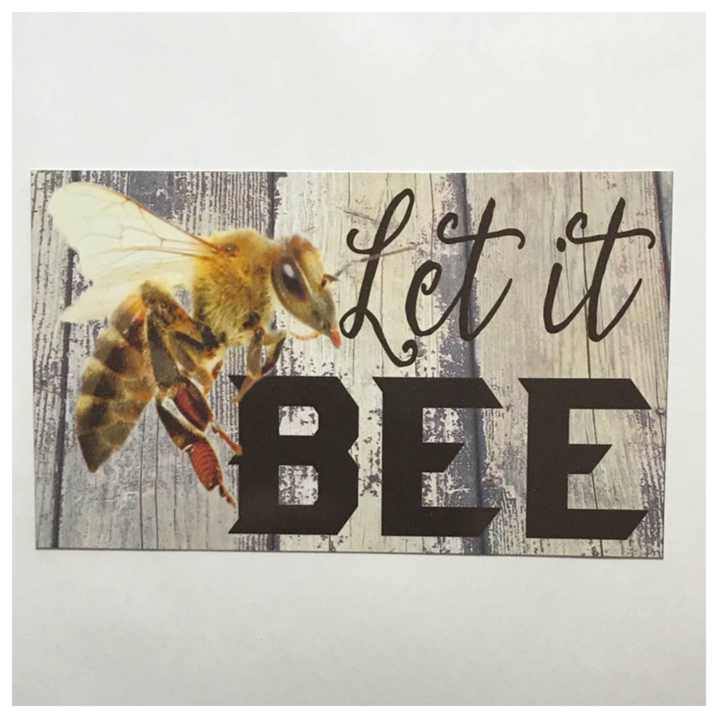 Let It Bee Sign Plaque Or Hanging - The Renmy Store