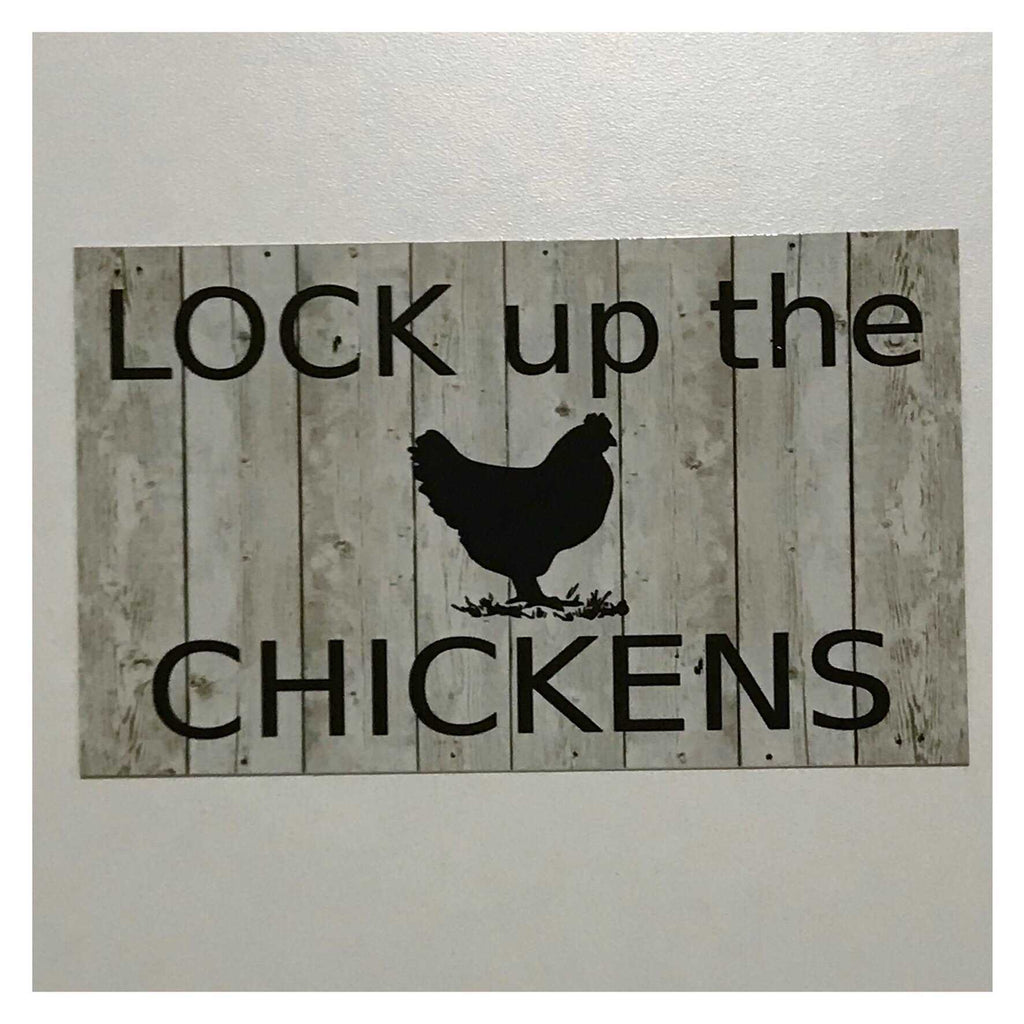 Lock Up The Chickens Chicken Hen Sign Plaque Or Hanging - The Renmy Store