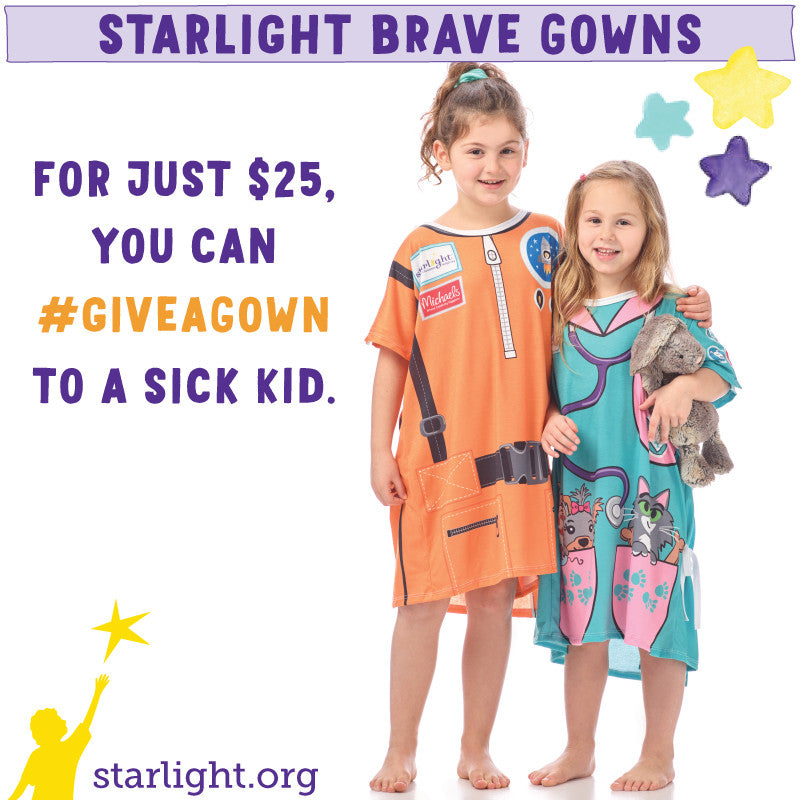 Starlight Children's Foundation Launches Starlight Brave Gowns Program to Revolutionize Children's Hospital Gowns
