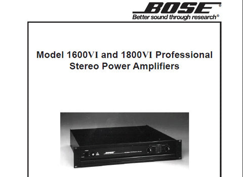 BOSE 1600VI 1800VI PROFESSIONAL STEREO POWER AMPLIFIER SERVICE MANUAL INC BLK DIAG WIRING DIAGS AND PARTS LIST 60 PAGES ENG
