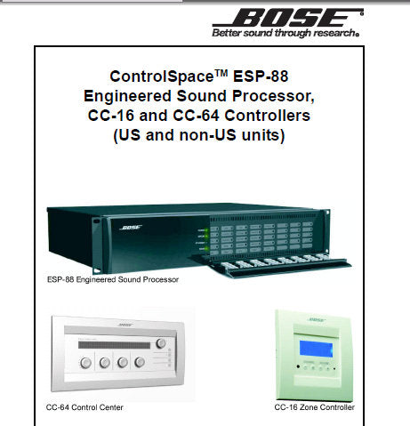 BOSE CONTROLSPACE ESP-88 ENGINEERED SOUND PROCESSOR CC-16 CC-64 CONTROLLERS SERVICE MANUAL INC CONN DIAGS TEST SETUP DIAG PCB'S TRSHOOT GUIDE AND PARTS LIST 107 PAGES ENG