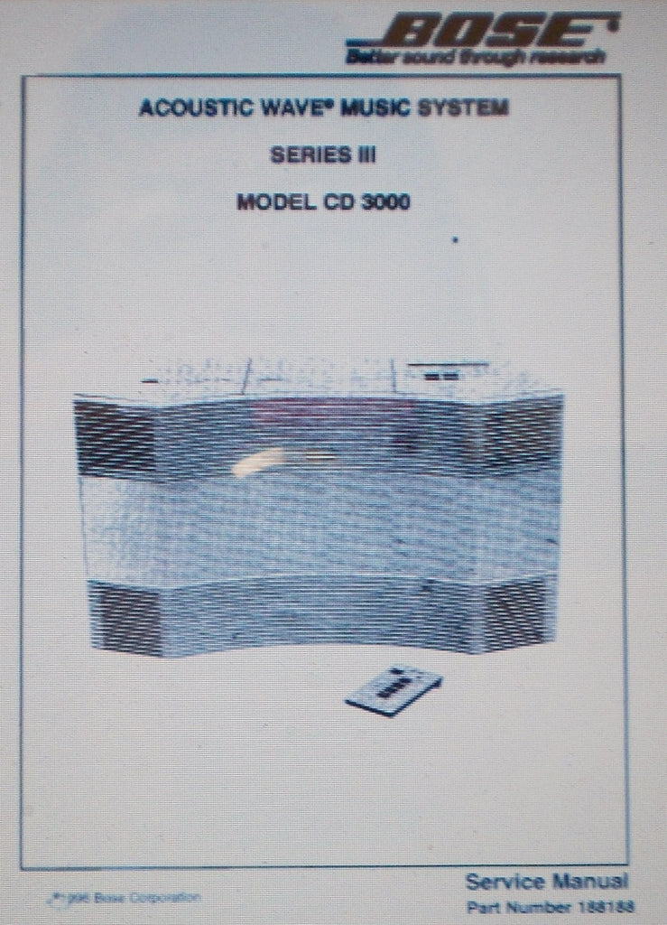 BOSE ACOUSTIC WAVE MUSIC SYSTEM SERIES III MODEL CD3000 SERVICE MANUAL INC SCHEMS AND TRSHOOT GUIDE 57 PAGES ENG