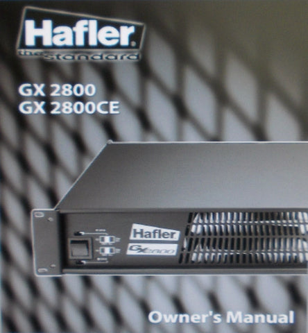 HAFLER GX2800 GX2800CE PROFESSIONAL STEREO POWER AMPS OWNER'S MANUAL INC WIRING DIAGS 24 PAGES ENG