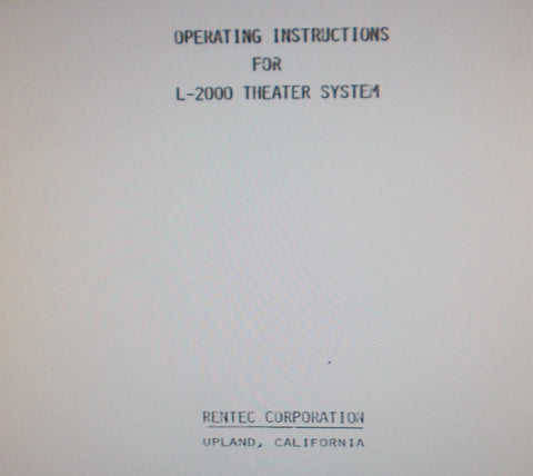 RENTEC L-2000 CONSOLE LAMPHOUSE THEATER SYSTEM INSTALLATION OPERATING MAINTENANCE INSTRUCTIONS INC TRSHOOT GUIDE AND SCHEMS 52 PAGES ENG